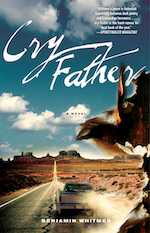 #amreading Cry Father by Ben Whitmer